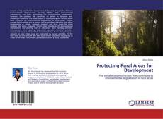 Bookcover of Protecting Rural Areas for Development