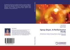 Buchcover von Spray Dryer, A Performance Study