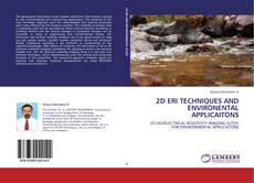 2D ERI TECHNIQUES AND ENVIRONENTAL APPLICAITONS的封面