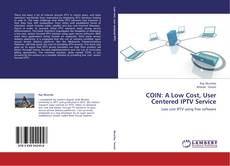 Couverture de COIN: A Low Cost, User Centered IPTV Service