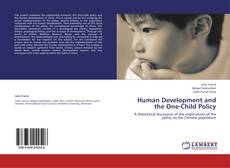 Bookcover of Human Development and the One-Child Policy