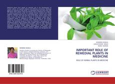 Portada del libro de IMPORTANT ROLE OF REMEDIAL PLANTS IN MEDICINE