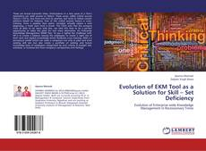 Bookcover of Evolution of EKM Tool as a Solution for Skill – Set Deficiency