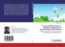 Bookcover of Cultural differences in gender responses to psychological well-being