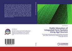 Bookcover of Public Education of Integrated Farm Systems Using Agri-tourism