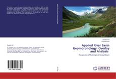 Portada del libro de Applied River Basin Geomorphology: Overlay and  Analysis