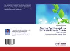 Buchcover von Bioactive Constituents from Derris scandens and Premna tomentosa