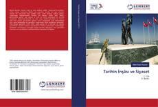 Tarihin İnşâsı ve Siyaset kitap kapağı