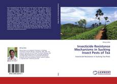 Portada del libro de Insecticide Resistance Mechanisms in Sucking Insect Pests of Tea