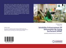 Bookcover of Solubility Enhancement Of Simvastatin By Using Surfactant HPMC