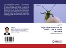 Bookcover of Polydnavirus Histone H4 and its role in insect immunity