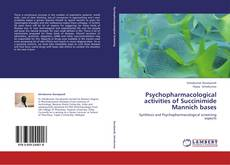 Bookcover of Psychopharmacological activities of Succinimide Mannich bases