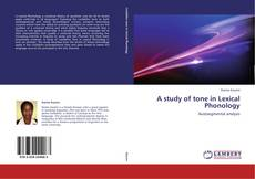 Bookcover of A study of tone in Lexical Phonology