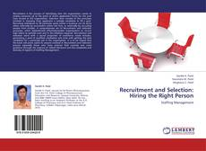 Bookcover of Recruitment and Selection: Hiring the Right Person