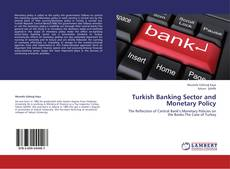 Bookcover of Turkish Banking Sector and Monetary Policy