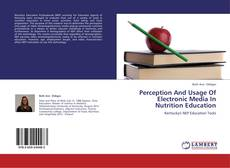 Bookcover of Perception And Usage Of Electronic Media In Nutrition Education
