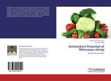 Couverture de Antioxidant Potential of Mimusops elengi