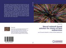 Neural network based solution for choice of best webservices kitap kapağı