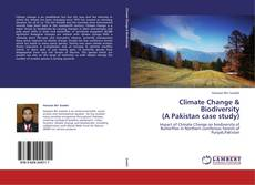 Bookcover of Climate Change & Biodiversity  (A Pakistan case study)