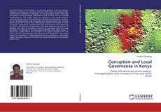 Bookcover of Corruption and Local Governance in Kenya