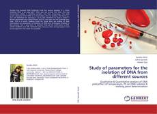 Bookcover of Study of parameters for the isolation of DNA from different sources