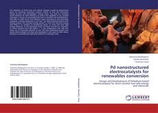 Portada del libro de Pd nanostructured electrocatalysts for renewables conversion