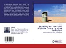 Buchcover von Modelling And Simulation Of Mobile College Portal for Institutions