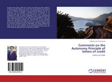 Copertina di Comments on the Autonomy Principle of letters of credit