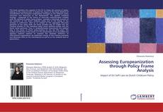 Couverture de Assessing Europeanization through Policy Frame Analysis