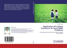 Bookcover of Application Of Laplace Transform To Some MHD Problems