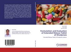 Copertina di Formulation and Evaluation of Extended Release Tablet of Divalproex