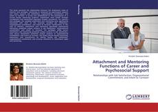 Bookcover of Attachment and Mentoring Functions of Career and Psychosocial Support