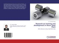 Bookcover of Research on training and development in Hosur Steel Plant