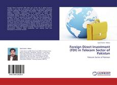 Foreign Direct Investment (FDI) in Telecom Sector of Pakistan kitap kapağı