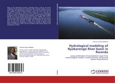 Bookcover of Hydrological modeling of Nyabarongo River basin in Rwanda