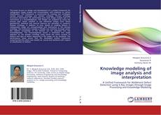 Bookcover of Knowledge modeling of image analysis and interpretation