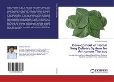 Bookcover of Development of Herbal Drug Delivery System for Anticancer Therapy