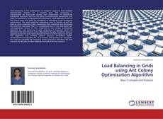 Bookcover of Load Balancing in Grids using Ant Colony Optimization Algorithm