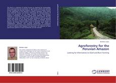 Capa do livro de Agroforestry for the Peruvian Amazon