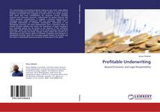 Bookcover of Profitable Underwriting