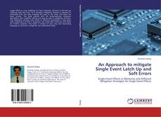 Couverture de An Approach to mitigate Single Event Latch Up and Soft Errors
