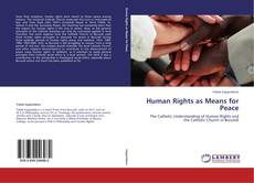 Bookcover of Human Rights as Means for Peace