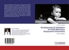 Bookcover of Development & Validation of Child Behaviour Assessment Instrument