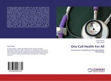 Couverture de One Call Health For All