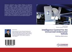 Couverture de Intelligence Control For An Unmanned Underwater Vehicle