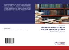 Bookcover of Undesired Sidetracking in Virtual Classroom Systems