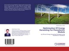 Bookcover of Optimization Of Energy Harvesting For Piezoelectric Module