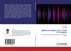 Couverture de Spectral studies of Cr I and Cr II atoms