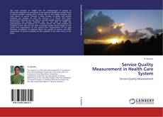 Service Quality Measurement in Health Care System kitap kapağı