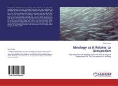 Capa do livro de Ideology as it Relates to Occupation